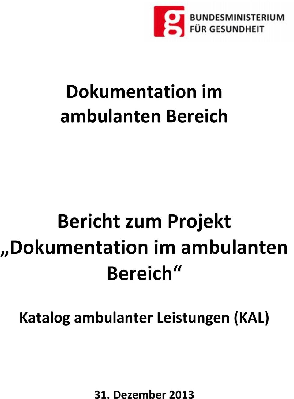 ambulanter Leistungen (KAL) 31.