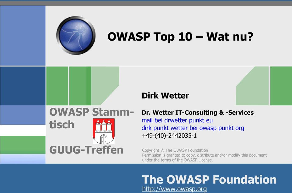 punkt org +49-(40)-2442035-1 Copyright The OWASP Foundation Permission is granted to copy,