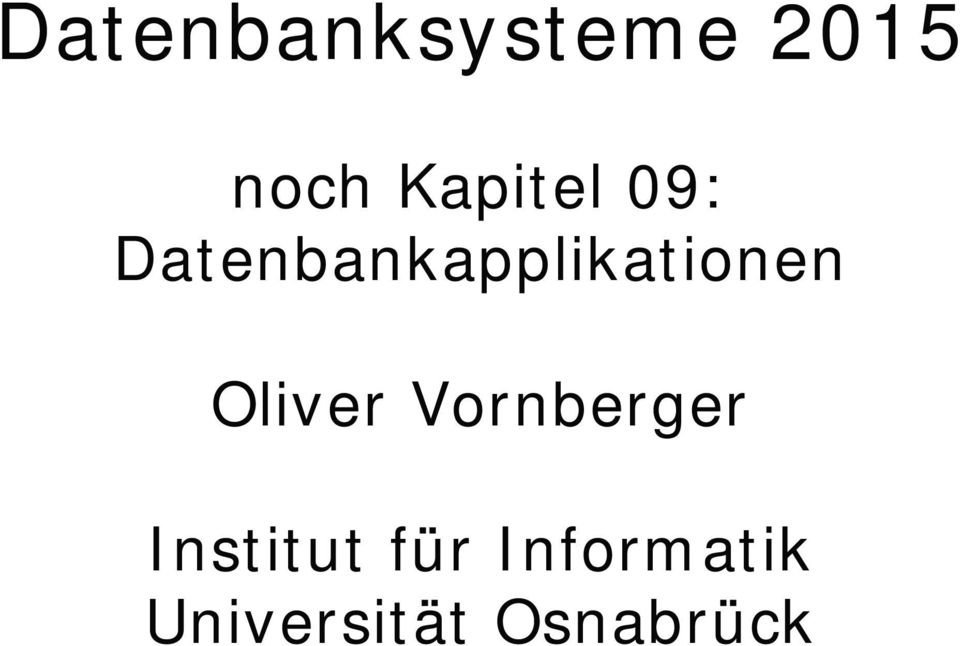 Datenbankapplikationen Oliver