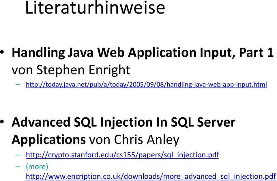 html Advanced SQL Injection In SQL Server Applications von Chris Anley http://crypto.