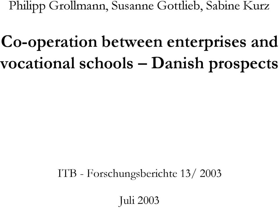 enterprises and vocational schools Danish
