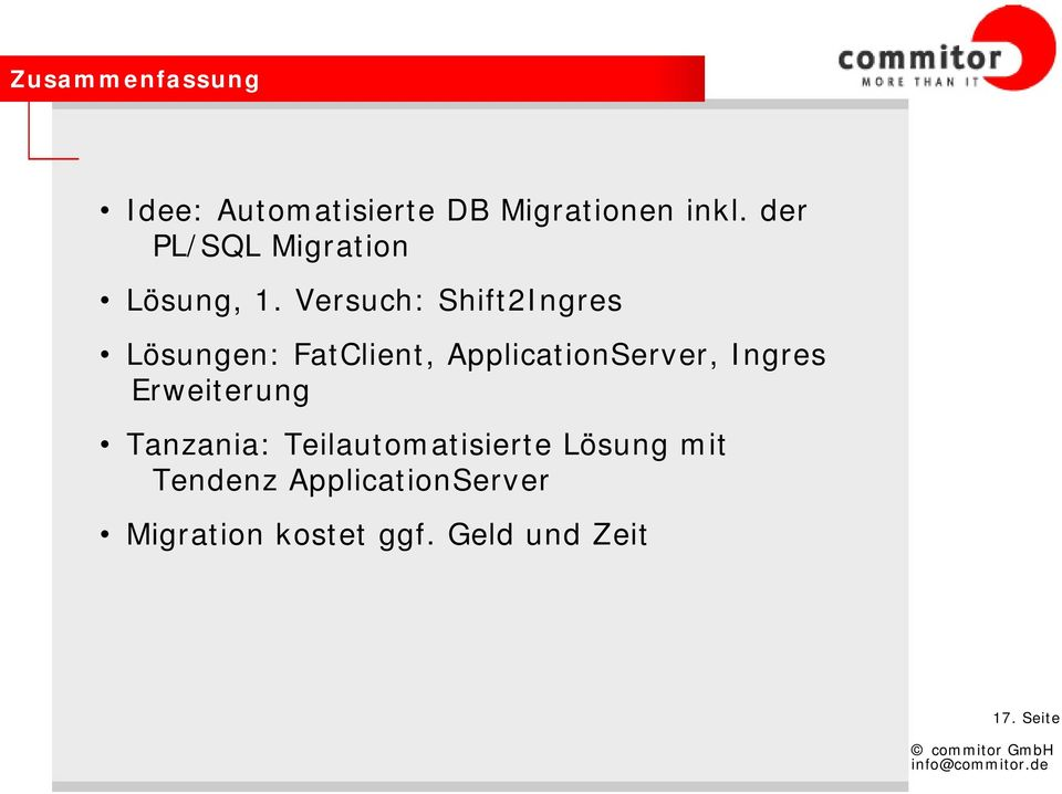 Versuch: Shift2Ingres Lösungen: FatClient, ApplicationServer, Ingres