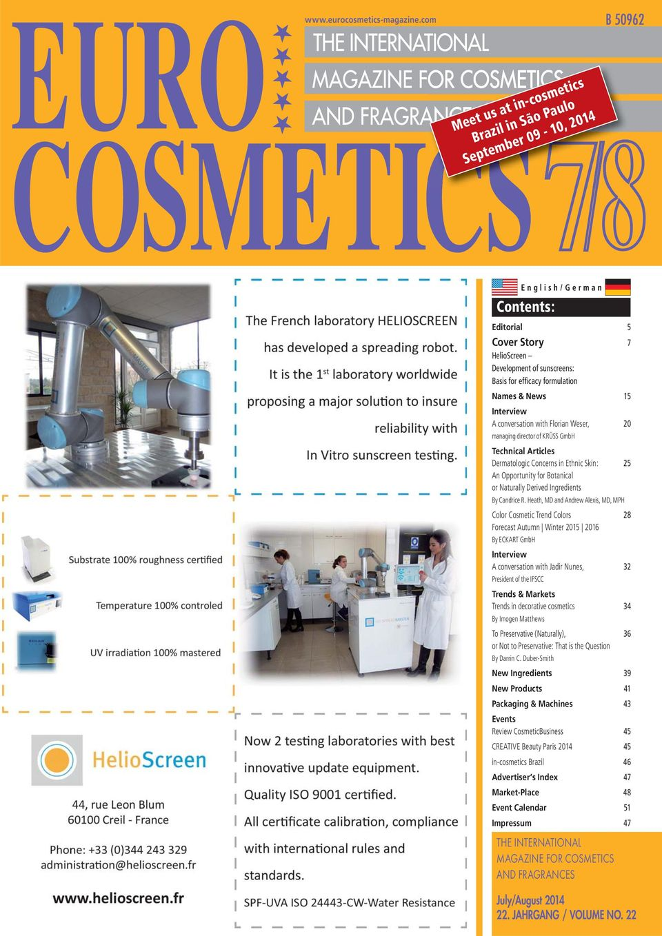 conversation with Florian Weser, 20 managing director of KRÜSS GmbH Technical Articles Dermatologic Concerns in Ethnic Skin: 25 An Opportunity for Botanical or Naturally Derived Ingredients By