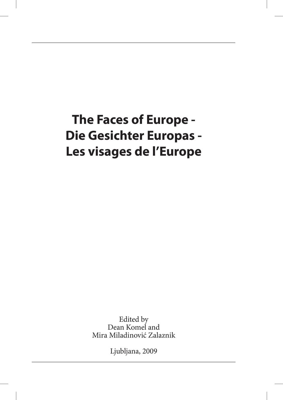 Europe 3 Edited by Dean Komel and