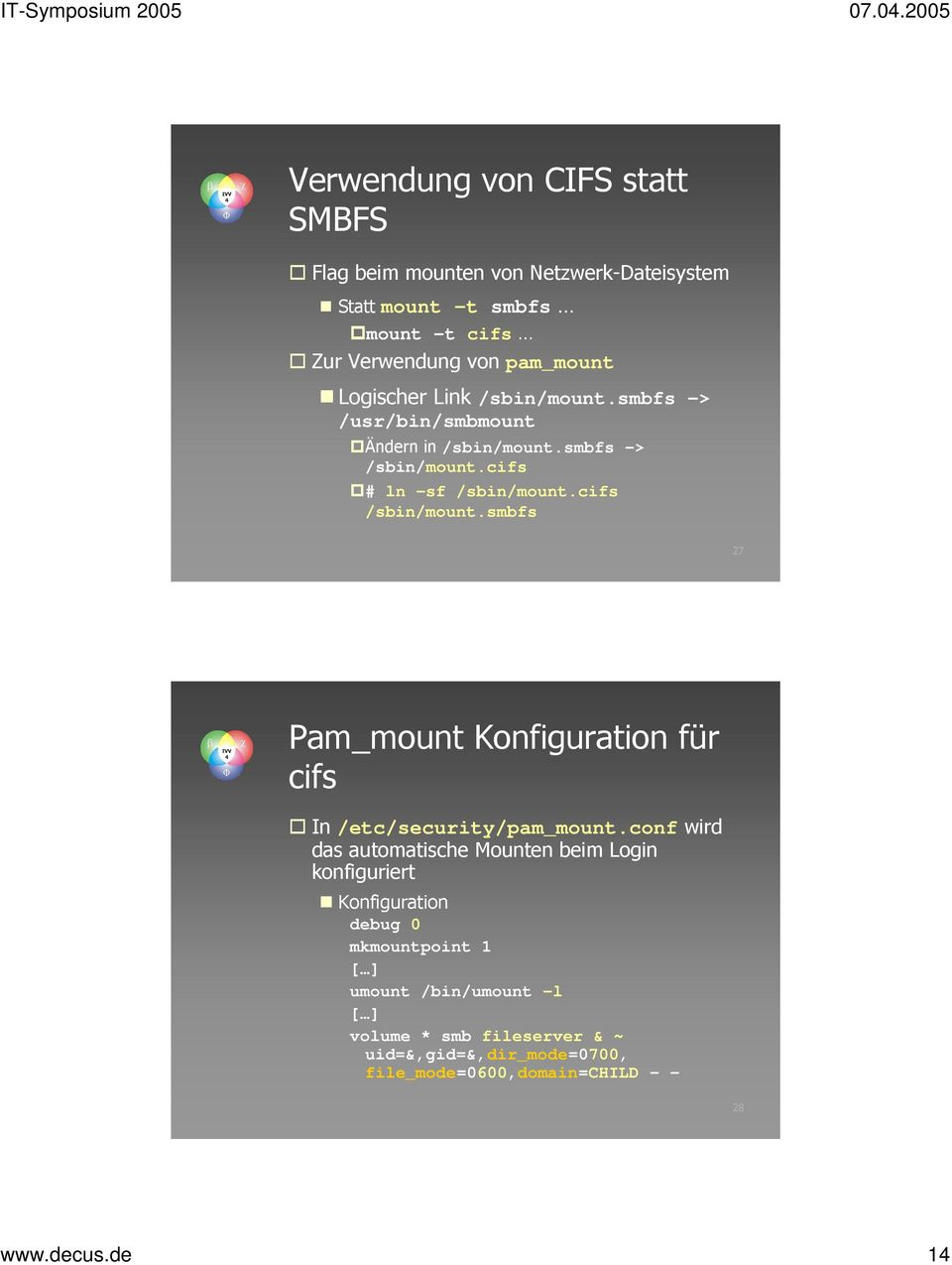 smbfs 27 Pam_mount Konfiguration für cifs In /etc/security/pam_mount.