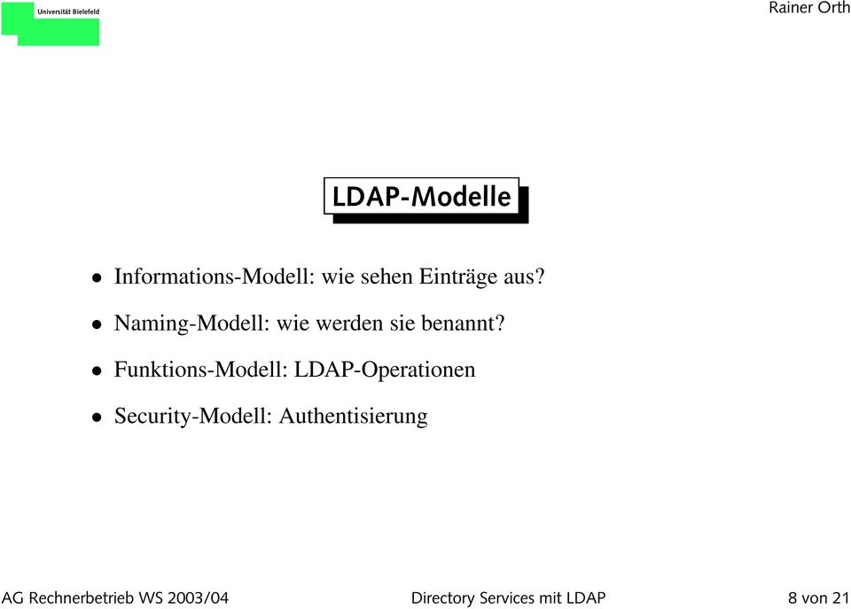 Funktions-Modell: LDAP-Operationen Security-Modell: