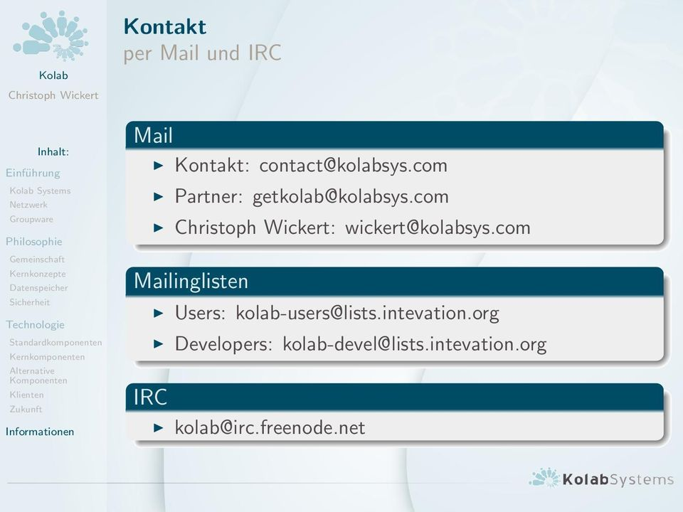com Mailinglisten Users: kolab-users@lists.intevation.