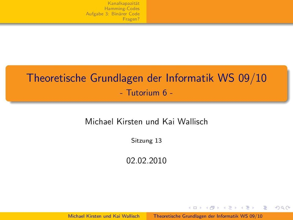 Tutorium 6 - Michael Kirsten