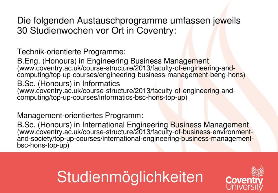 Sc. (Honours) in International Engineering Business Management (www.coventry.ac.