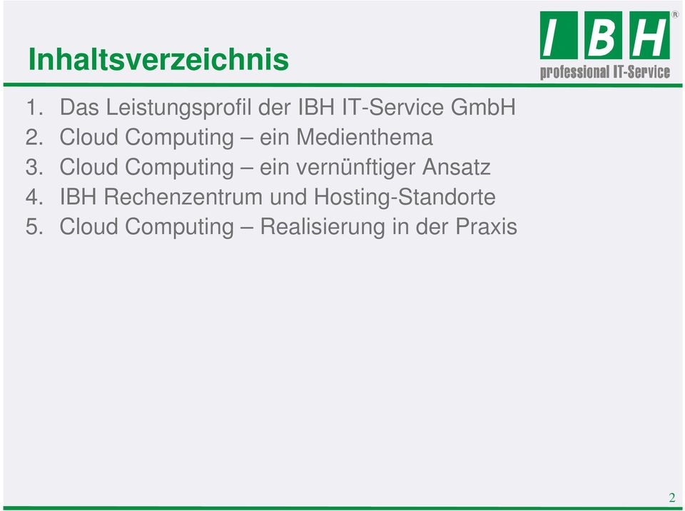 Cloud Computing ein Medienthema 3.