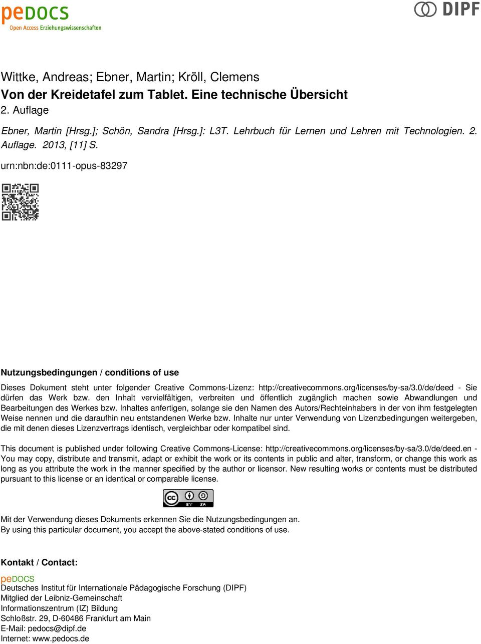 urn:nbn:de:0111-opus-83297 Nutzungsbedingungen / conditions of use Dieses Dokument steht unter folgender Creative Commons-Lizenz: http://creativecommons.org/licenses/by-sa/3.