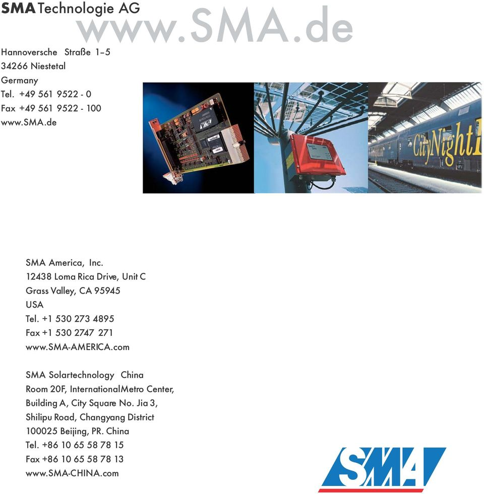 com SMA Solartechnology China Room 20F, InternationalMetro Center, Building A, City Square No.