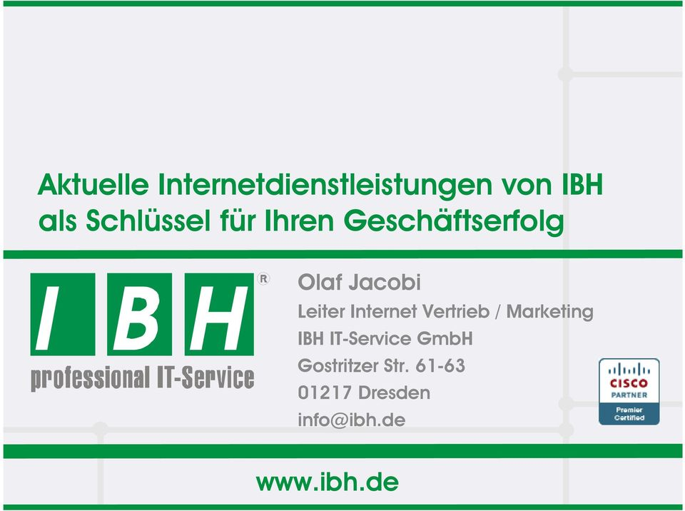 Leiter Internet Vertrieb / Marketing IBH IT-Service