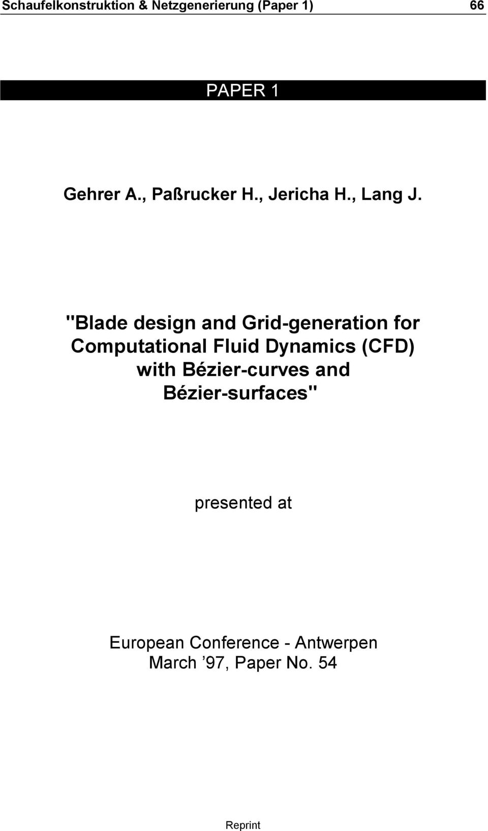 """Blade desig ad Grid-geeratio for Computatioal Fluid Dyamics (CFD)"
