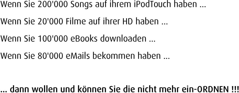 .. Wenn Sie 100'000 ebooks downloaden.