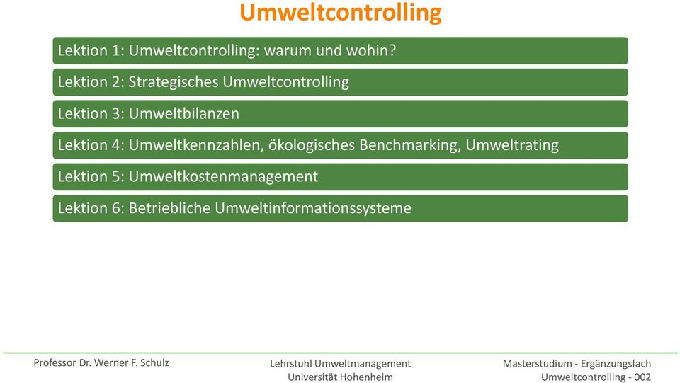 Benchmarking, Umweltrating Lektion 5: