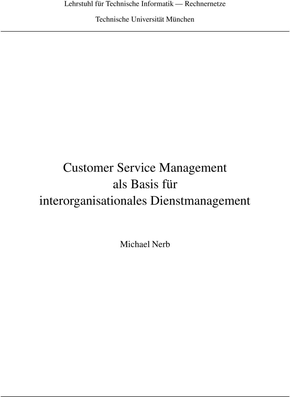 Customer Service Management als Basis für