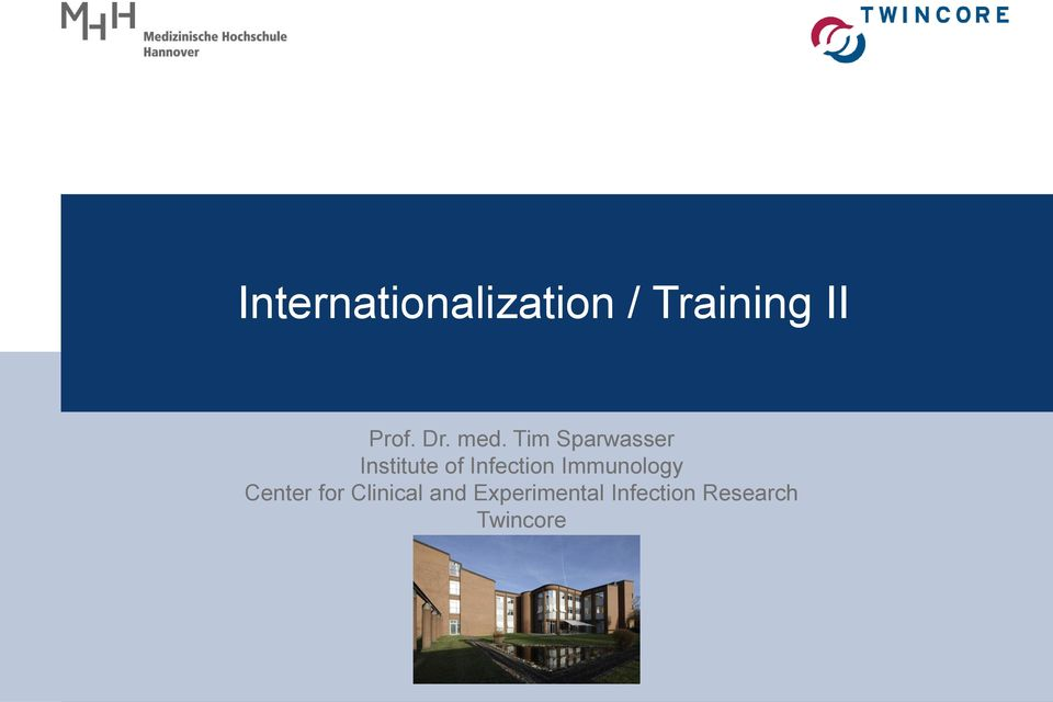 Tim Sparwasser Institute of Infection
