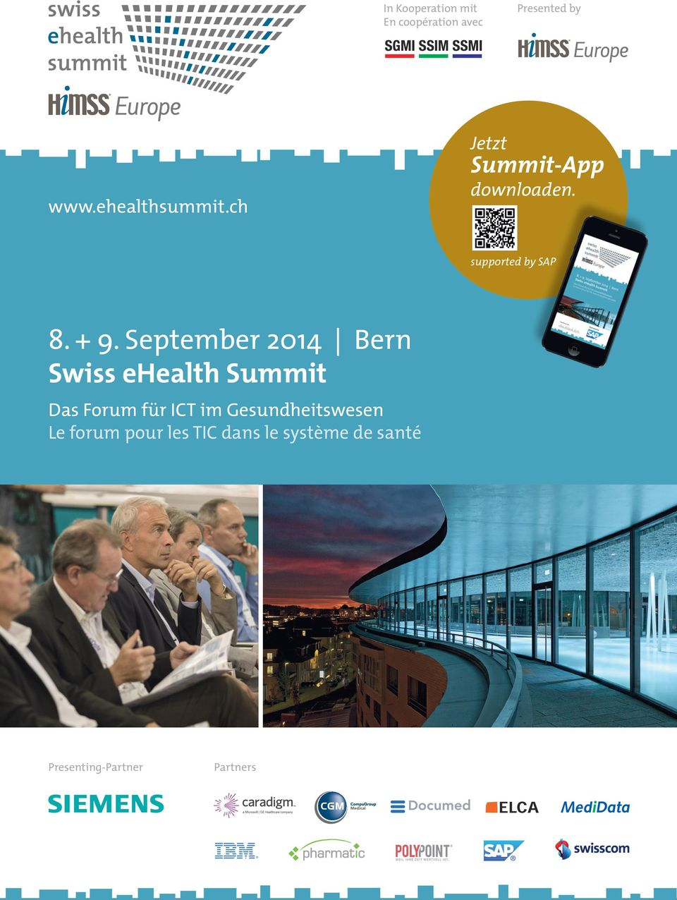 September 2014 Bern Swiss ehealth Summit Das Forum für ICT im