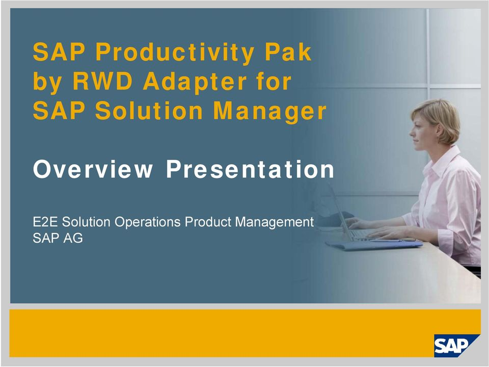 SAP Productivity Pak by RWD Adapter for SAP Solution Manager