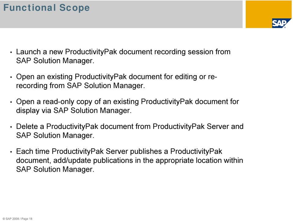 Open a read-only copy of an existing ProductivityPak document for display via SAP Solution Manager.