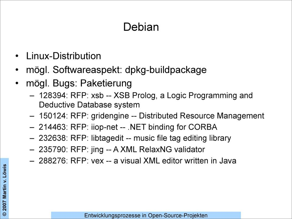gridengine -- Distributed Resource Management 214463: RFP: iiop-net --.