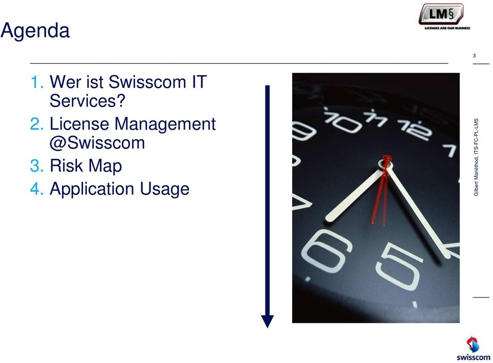 License Management @Swisscom 3.