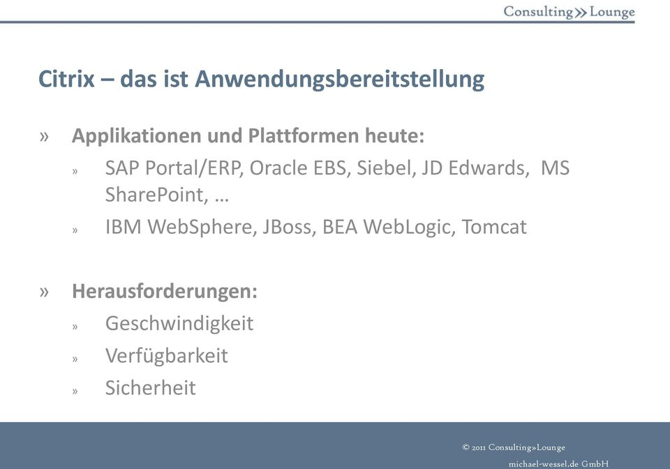Edwards, MS SharePoint,» IBM WebSphere, JBoss, BEA WebLogic,