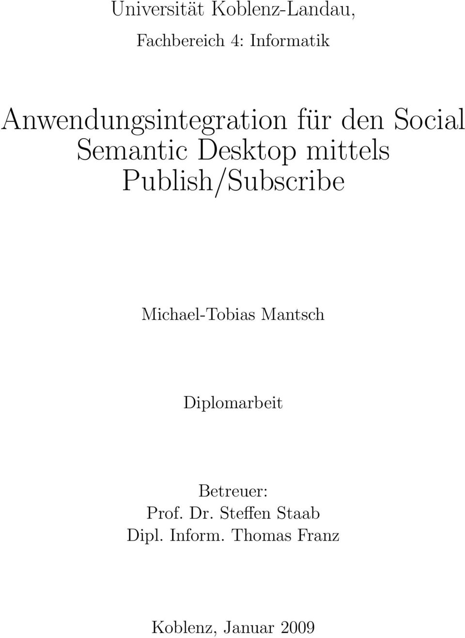 Publish/Subscribe Michael-Tobias Mantsch Diplomarbeit