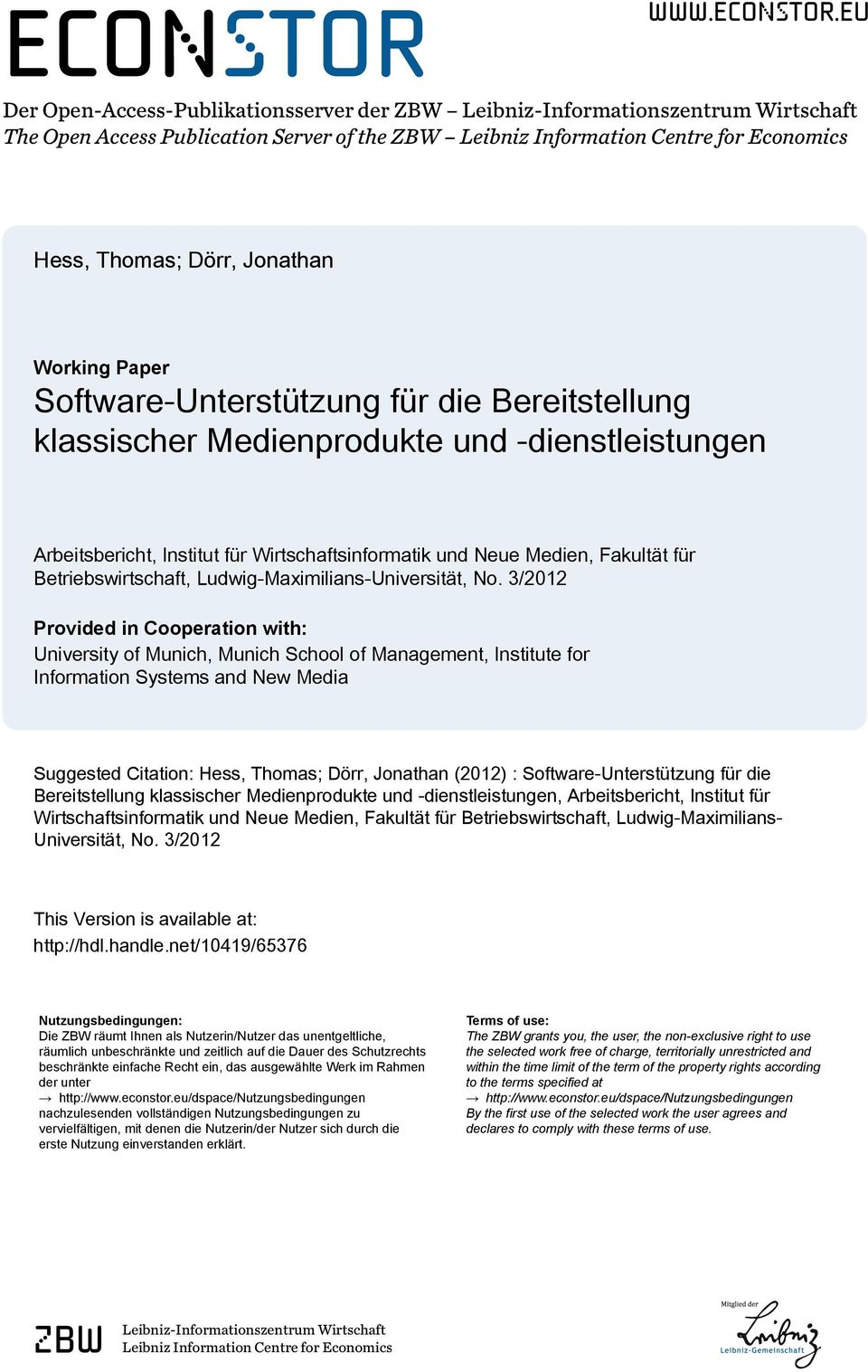 eu Der Open-Access-Publikationsserver der ZBW Leibniz-Informationszentrum Wirtschaft The Open Access Publication Server of the ZBW Leibniz Information Centre for Economics Hess, Thomas; Dörr,