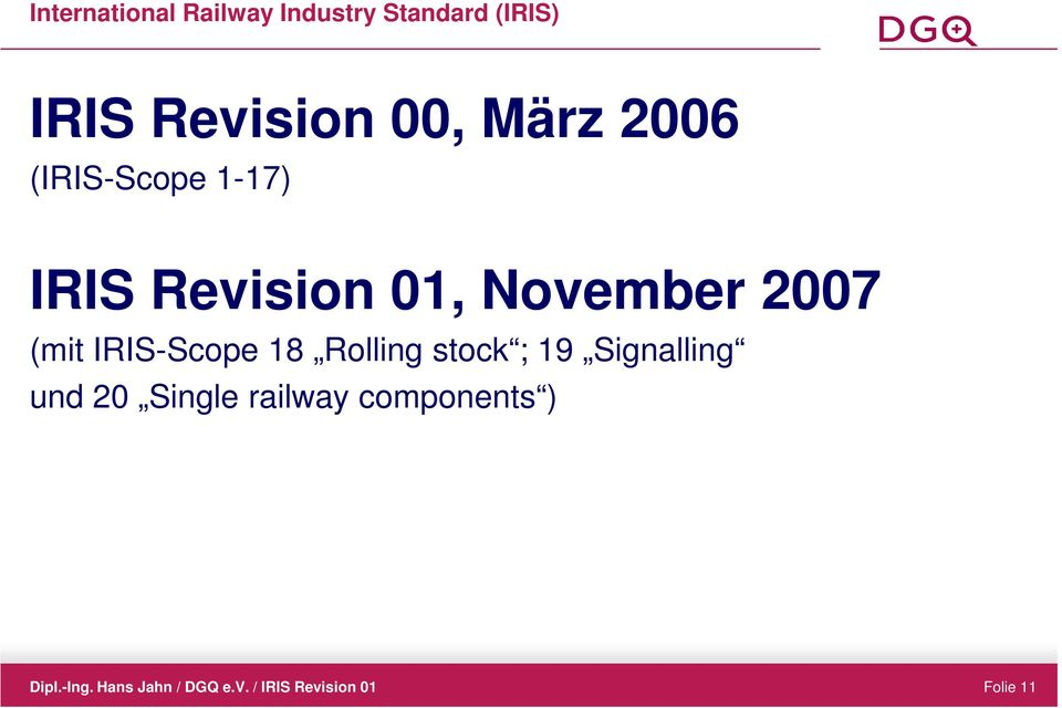 01, November 2007 (mit IRIS-Scope 18 Rolling stock ;