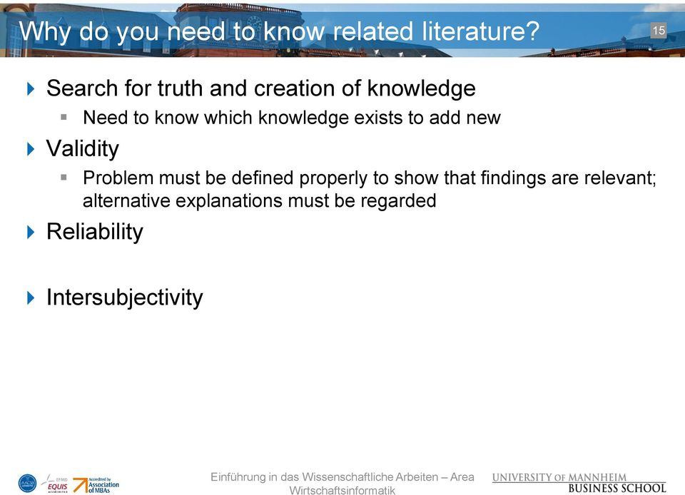 knowledge exists to add new Validity Problem must be defined properly