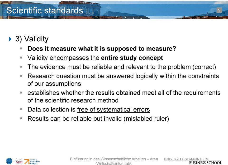 Research question must be answered logically within the constraints of our assumptions establishes whether the results