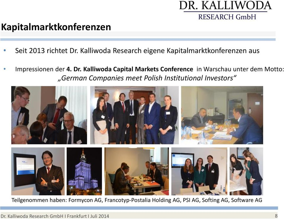 Kalliwoda Capital Markets Conference in Warschau unter dem Motto: German Companies