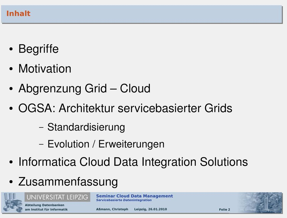 Evolution / Erweiterungen Informatica Cloud Data