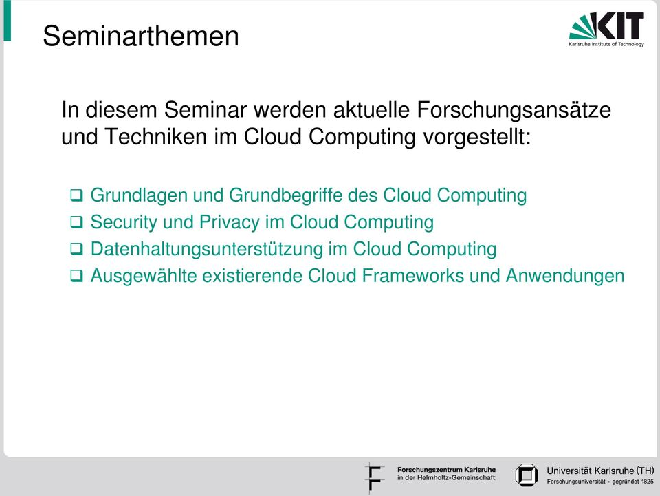 Cloud Computing Security und Privacy im Cloud Computing