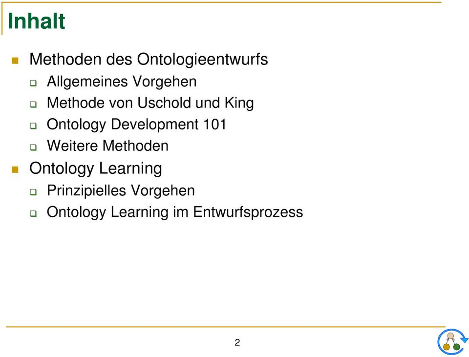 Development 101 Weitere Methoden Ontology Learning