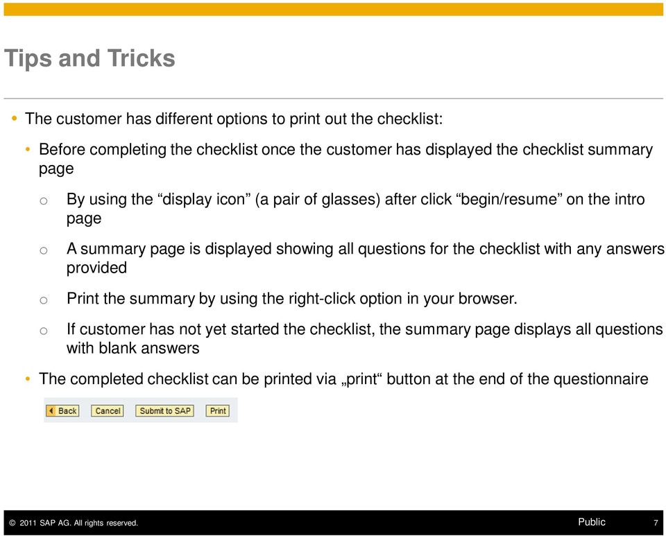 questions for the checklist with any answers provided o Print the summary by using the right-click option in your browser.