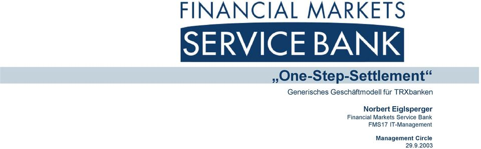 Eiglsperger Financial Markets Service