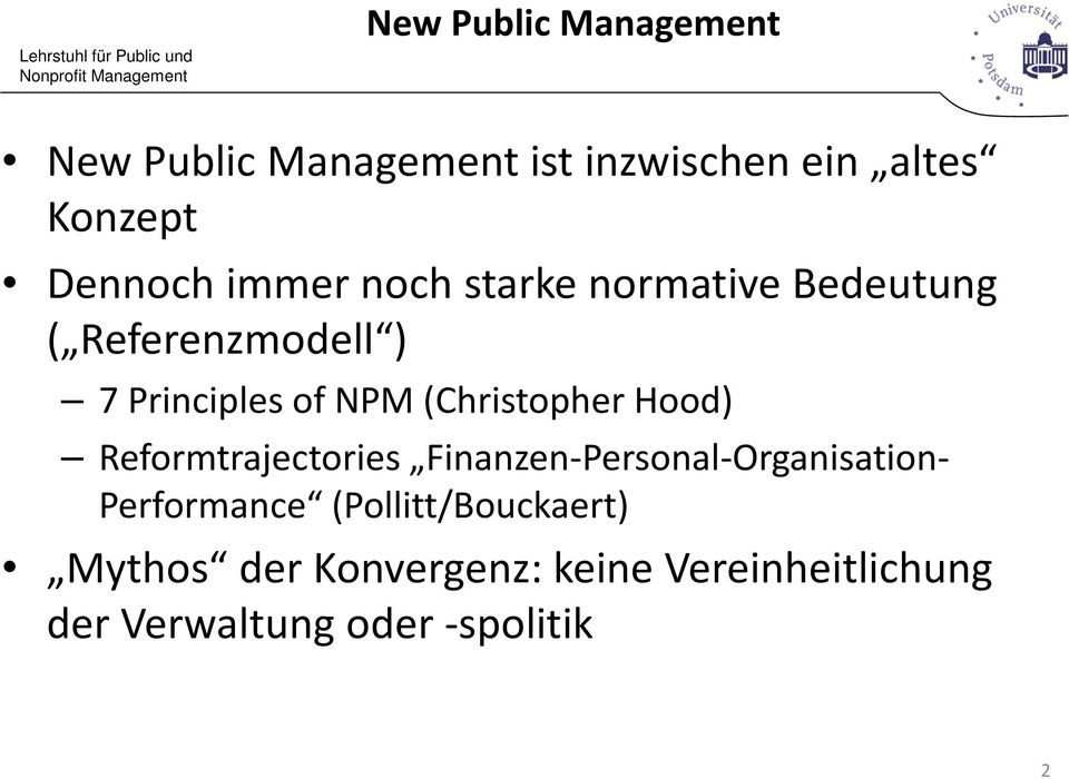 (Christopher Hood) Reformtrajectories Finanzen-Personal-Organisation- Performance