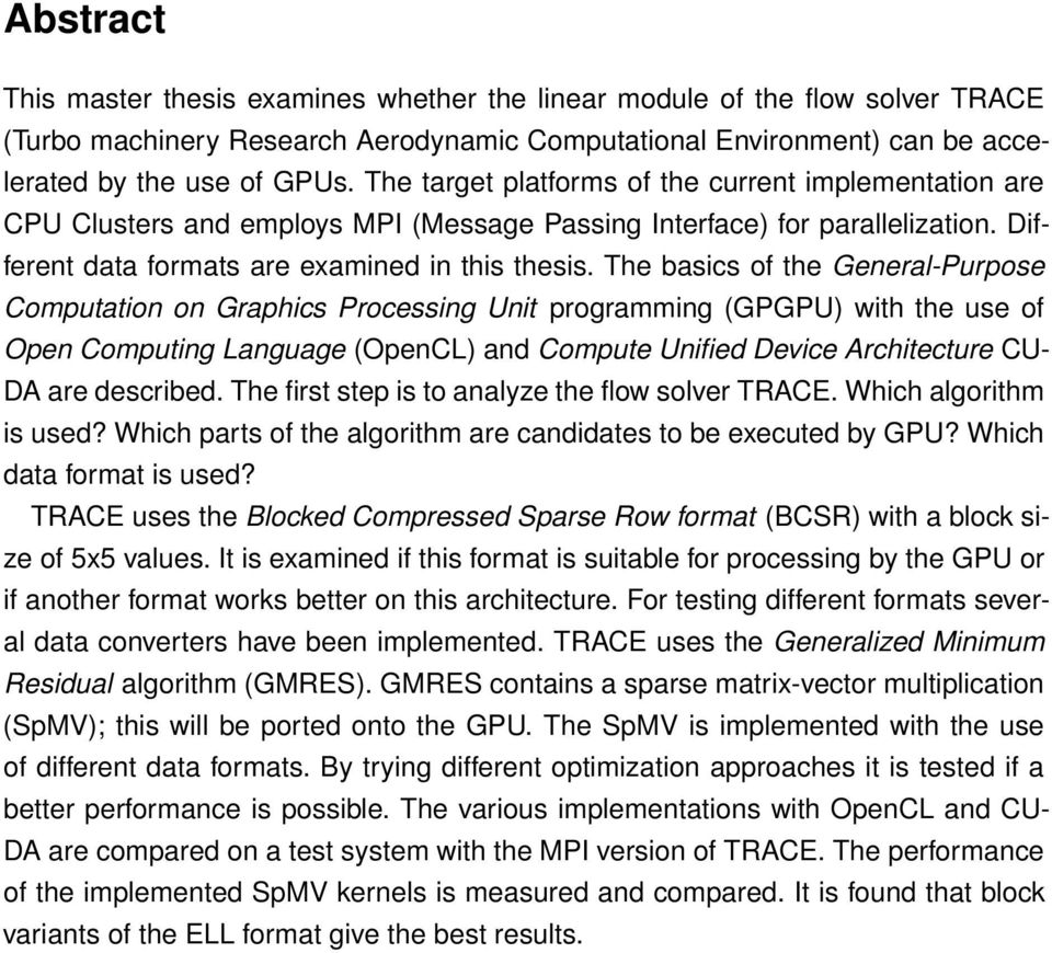 The basics of the General-Purpose Computation on Graphics Processing Unit programming (GPGPU) with the use of Open Computing Language (OpenCL) and Compute Unified Device Architecture CU- DA are