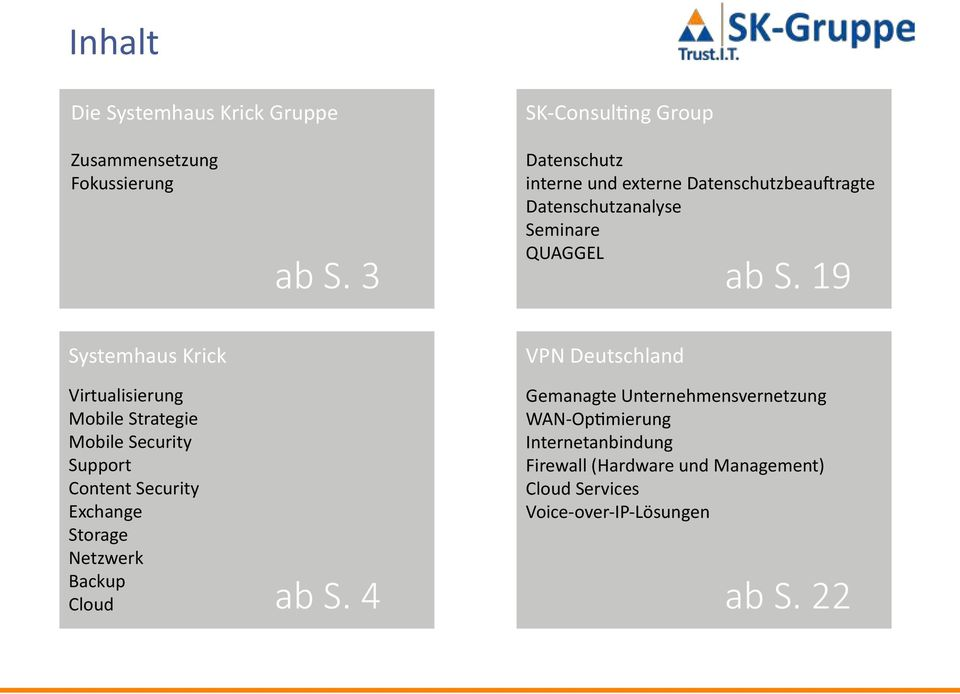 19 Systemhaus Krick Virtualisierung Mobile Strategie Mobile Security Support Content Security Exchange Storage Netzwerk