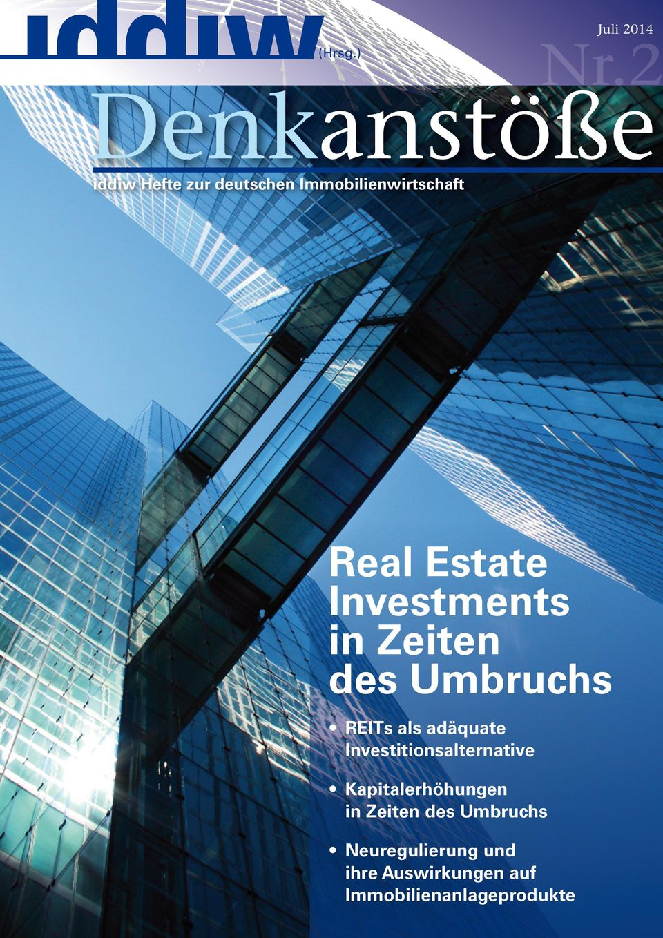 Estate Investments in Zeiten des Umbruchs REITs als adäquate