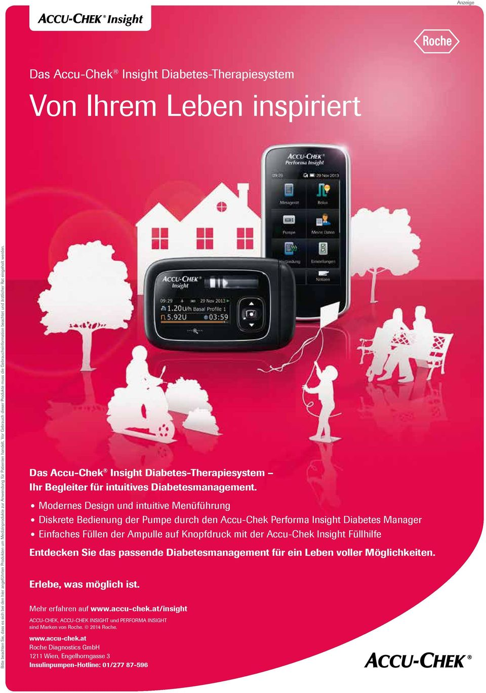 Das Accu-Chek Insight Diabetes-Therapiesystem Ihr Begleiter für intuitives Diabetesmanagement.