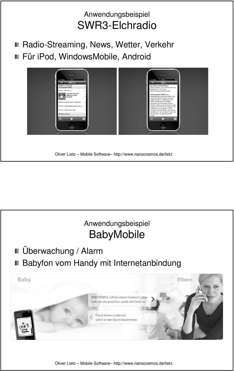 WindowsMobile, Android Anwendungsbeispiel
