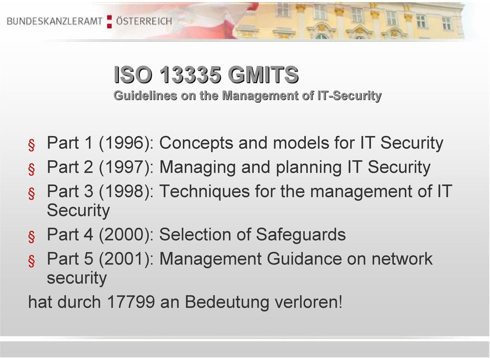 Techniques for the management of IT Security Part 4 (2000): Selection of Safeguards