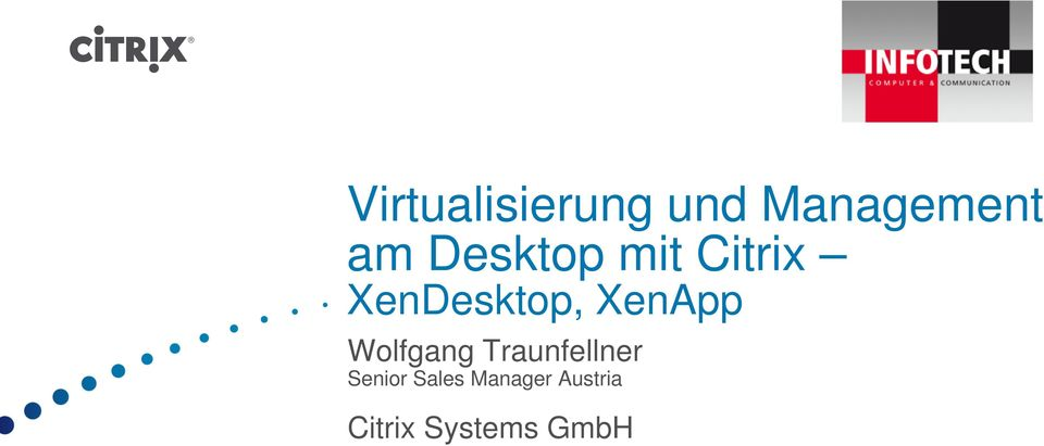 XenApp Wolfgang Traunfellner Senior