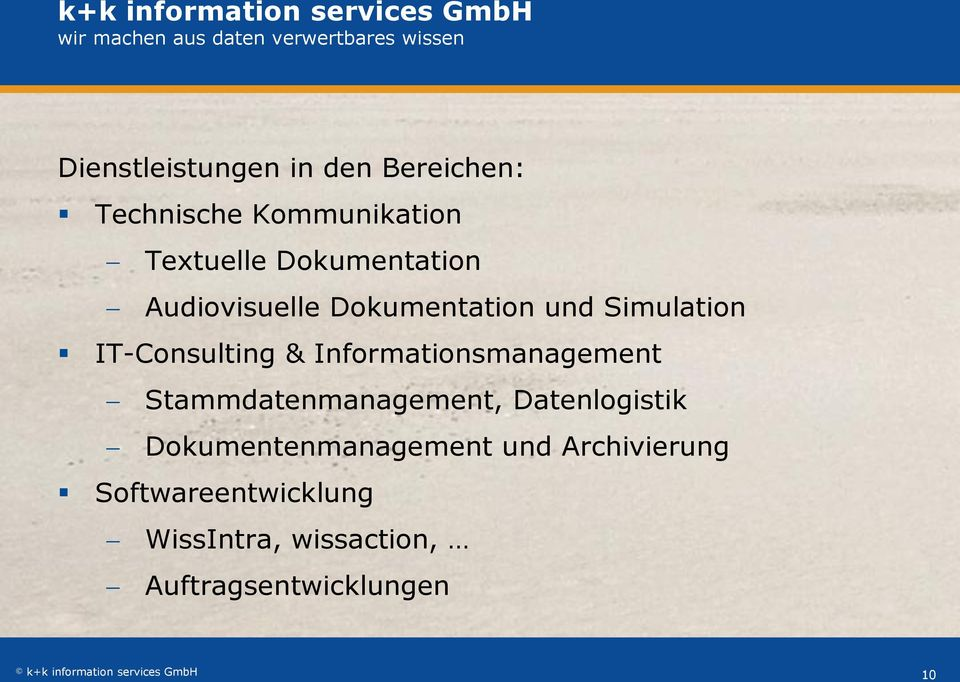 Simulation IT-Consulting & Informationsmanagement Stammdatenmanagement, Datenlogistik
