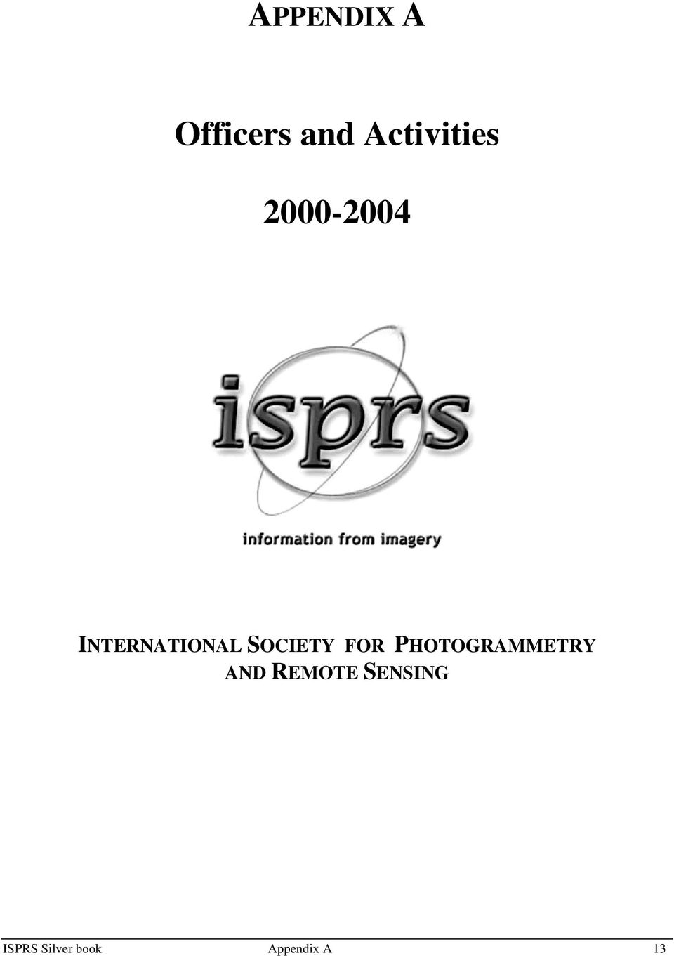 INTERNATIONAL SOCIETY FOR