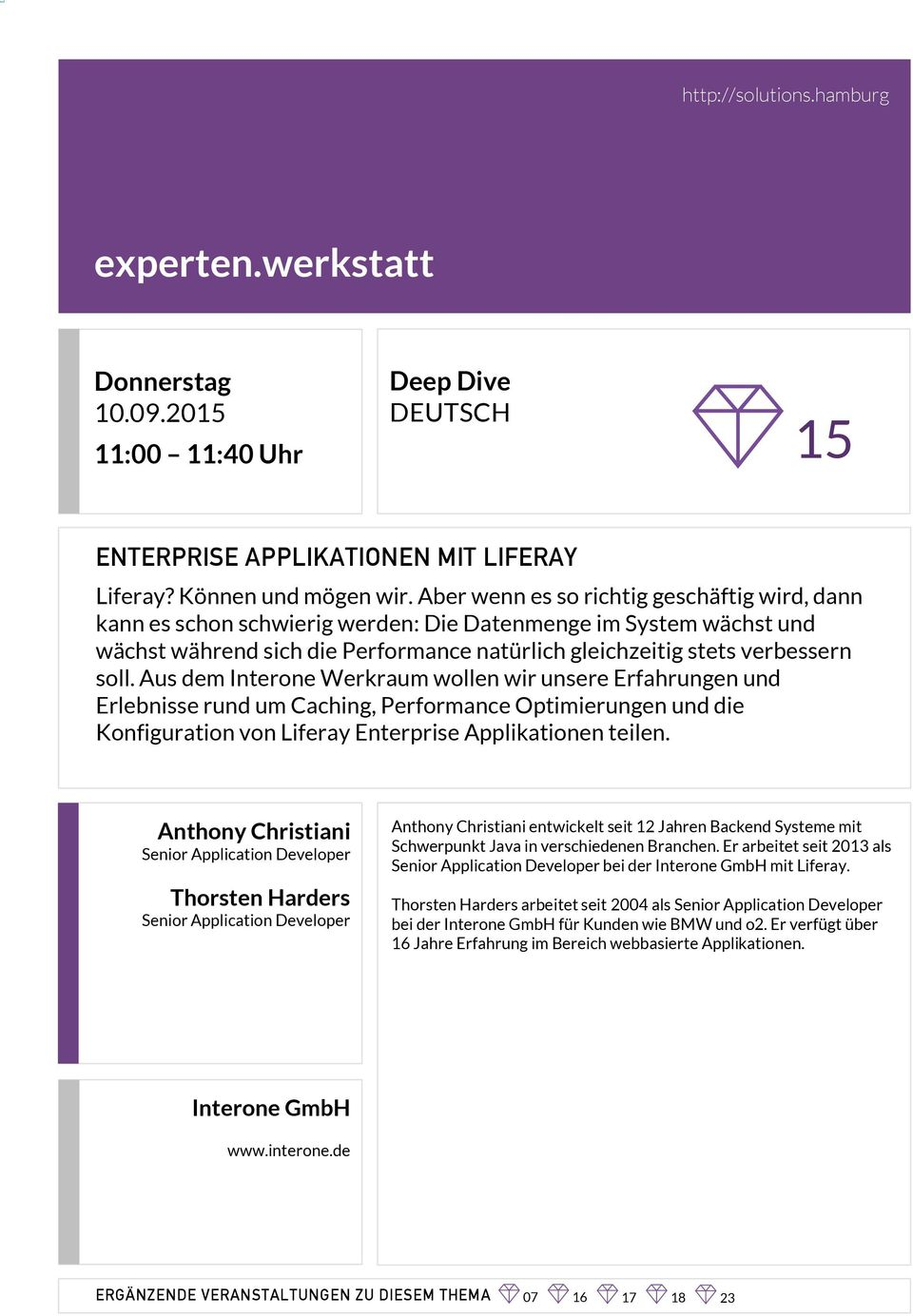 Aus dem Interone Werkraum wollen wir unsere Erfahrungen und Erlebnisse rund um Caching, Performance Optimierungen und die Konfiguration von Liferay Enterprise Applikationen teilen.